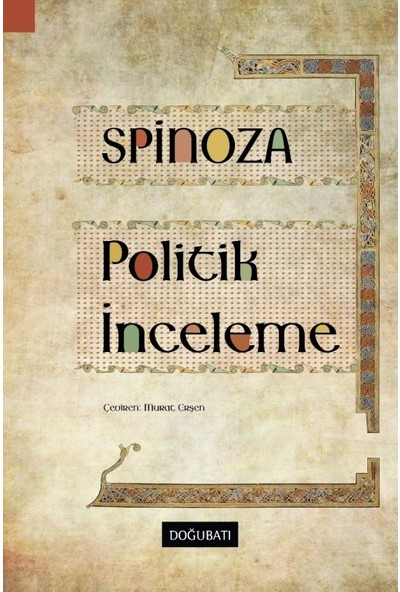 Politik İnceleme - Baruch Spinoza