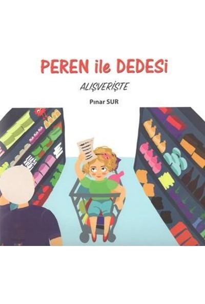 Peren İle Dedesi Alışverişte - Pınar Sur