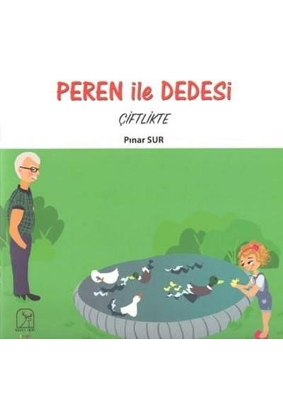 Peren İle Dedesi Çiftlikte - Pınar Sur