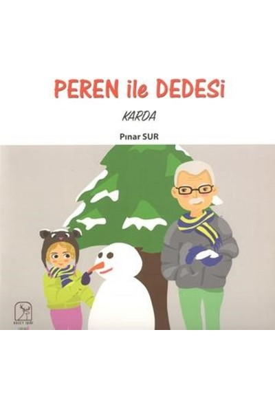 Peren İle Dedesi Karda - Pınar Sur