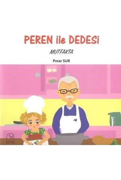 Peren İle Dedesi Mutfakta - Pınar Sur