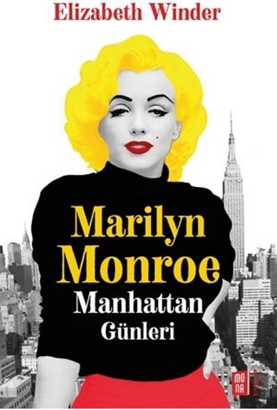 Marilyn Monroe Manhattan Günleri - Elizabeth Winter