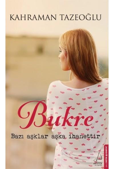 Bukre (Sert Kapak) - Kahraman Tazeoğlu