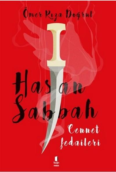 Hasan Sabbah Cennet Fedaileri - Ömer Rıza Doğrul