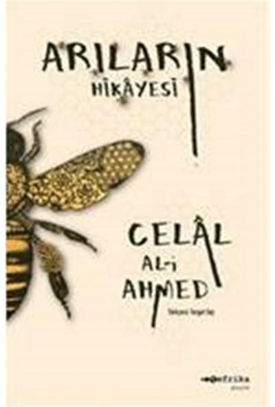 Arıların Hikayesi - Celal Al-i Ahmed