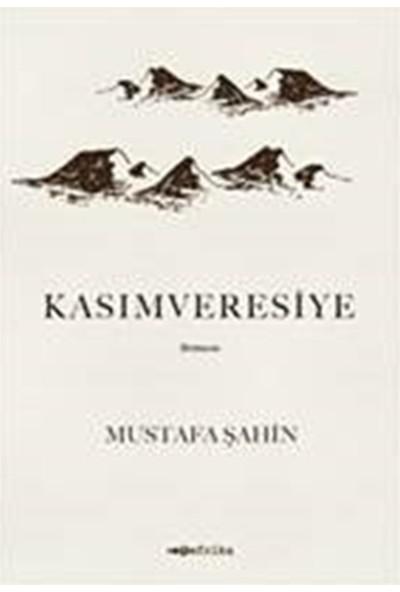 Kasımveresiye - Mustafa Şahin