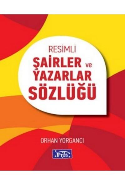 Parıltı Resimli Şairler Ve Yazarlar Sözlüğü - Orhan Yorgancı