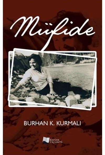 Müfide - Burhan K. Kurmalı