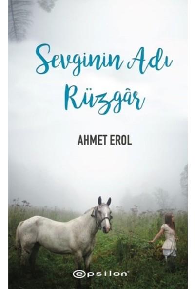Sevginin Adı Rüzgar - Ahmet Erol