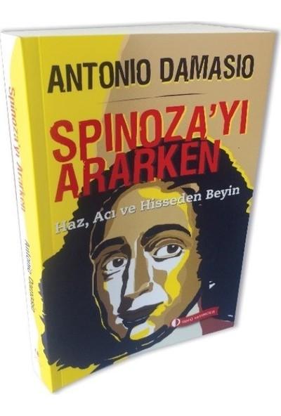 Spinoza'yı Ararken - Antonio Damasıo