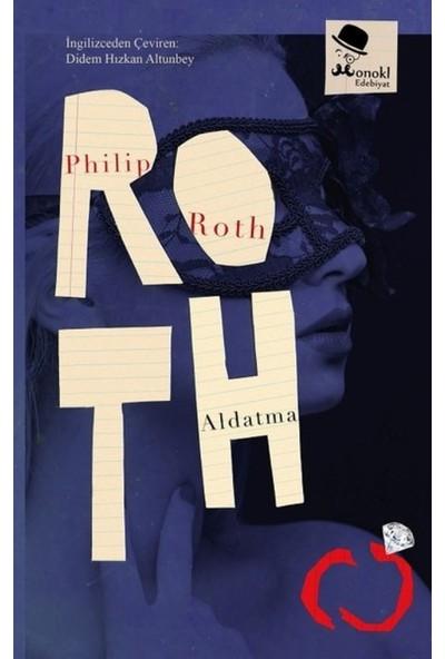 Aldatma - Philip Roth