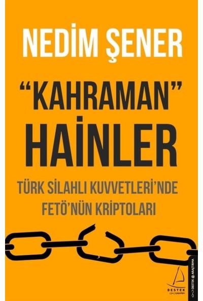 """""""Kahraman"""" Hainler - Nedim Şener"""