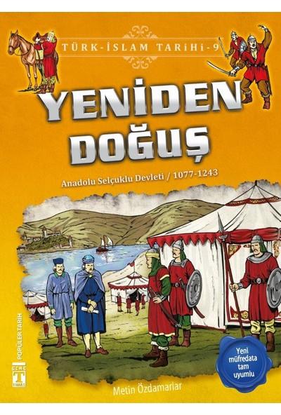 Yeniden Doğuş (Anadolu Selçuklu Devleti / 1077 - 1243)