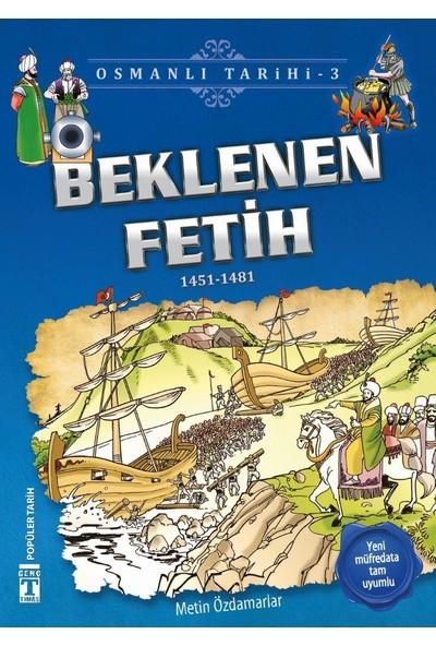 Beklenen Fetih (1451 - 1481)