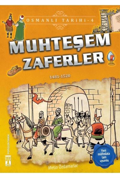 Muhteşem Zaferler (1481 - 1520)