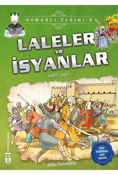 Laleler ve İsyanlar 1687-1807 (Osmanlı Tarihi 8)