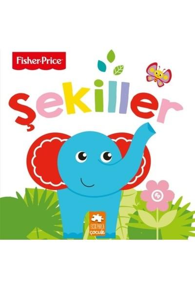 Şekiller – Fisher Price İlk Kelimelerim Serisi – Emre Konuk