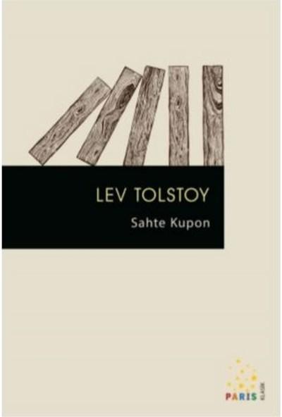 Sahte Kupon - Lev Tolstoy