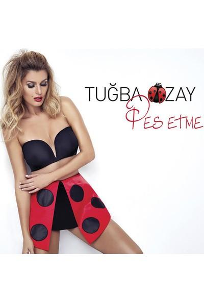 Tuğba Özay - Pes Etme CD