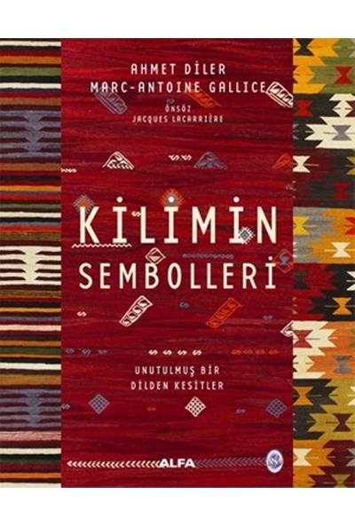 Kilimin Sembolleri(Ciltli) - Ahmet Diler