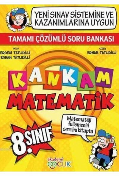 Akademi Çocuk 8. Sınıf Kankam Matematik Tamamı Çözümlü Soru Bankası - Erdem Tatlıdilli