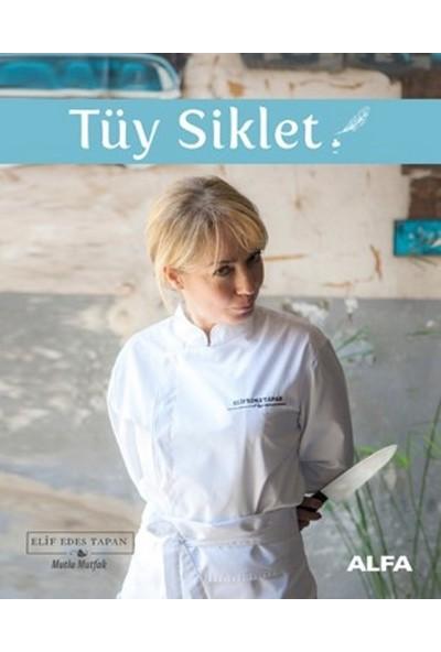 Tüy Siklet(Ciltli) - Elif Edes Tapan