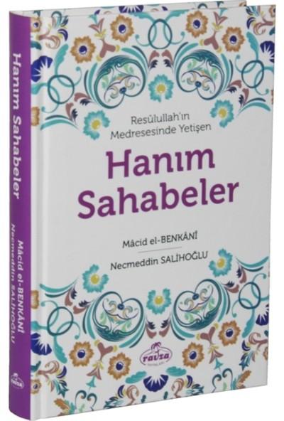 Hanım Sahabeler (Resulullah'In Medresesinde Yetişen)(Ciltli) - Necmeddin Salihoğlu