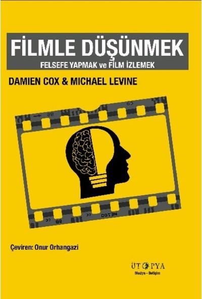 Filmle Düşünmek - Damian Cox