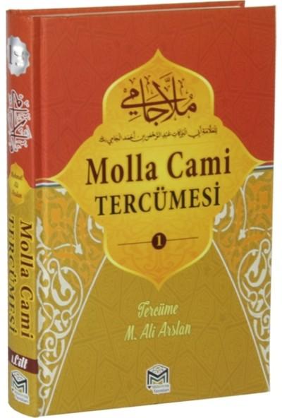 Molla Cami Tercümesi 1(Ciltli) - Nureddin Molla Abdurrahman B. Ahmed El Cami