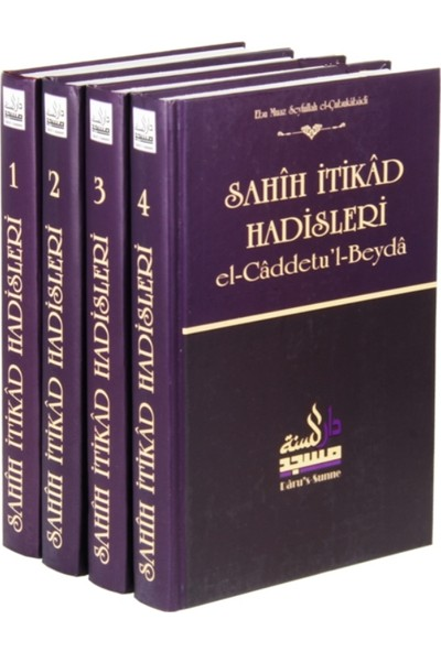 Sahih İtikad Hadisleri (4 Cilt) El-Caddetu'L-Beyda (Ciltli) - Ebu Muaz Seyfullah El-Çubukabadi