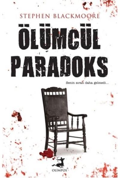 ÖLüMcüL Paradoks - Stephen Blackmoore