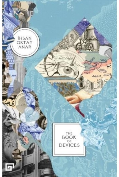 The Book Of Devices - İhsan Oktay Anar