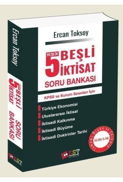 Est 5 Beşlik:Beşli İktisat Soru Bankası - Ercan Toksoy