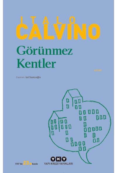 Görünmez Kentler - Italo Calvino