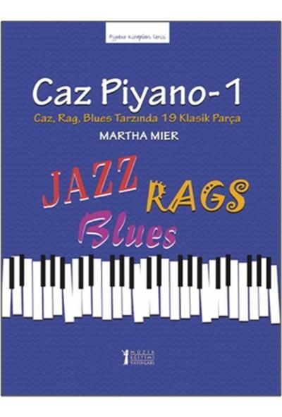 Caz Piyano - 1 - Martha Mier