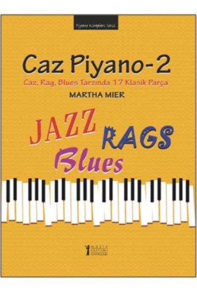 Caz Piyano - 2 - Martha Mier