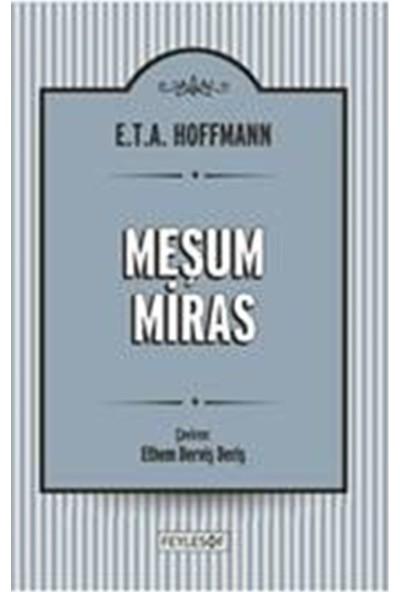 Meşum Miras - E.T.A. Hoffmann