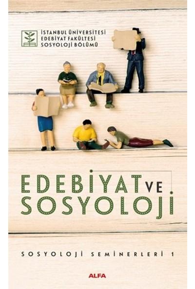 Edebiyat Ve Sosyoloji-Sosyoloji Seminerleri 1
