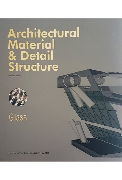 Glass:Architectural Material - Detail Structure (Cam Cepheler)