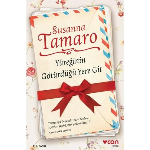 Yüreğinin Götürdüğü Yere Git (Ciltsiz) - Susanna Tamaro