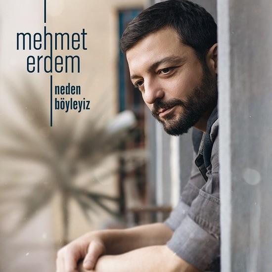 Mehmet Erdem - Neden Böyleyiz CD