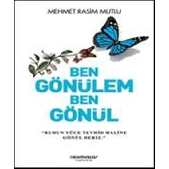 Ben Gönülem Ben Gönül - Mehmet Rasim Mutlu