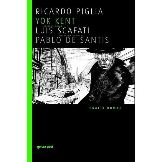 Yok Kent - Ricardo Piglia