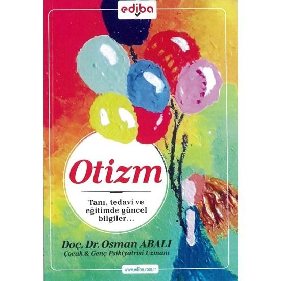Otizm - Osman Abalı