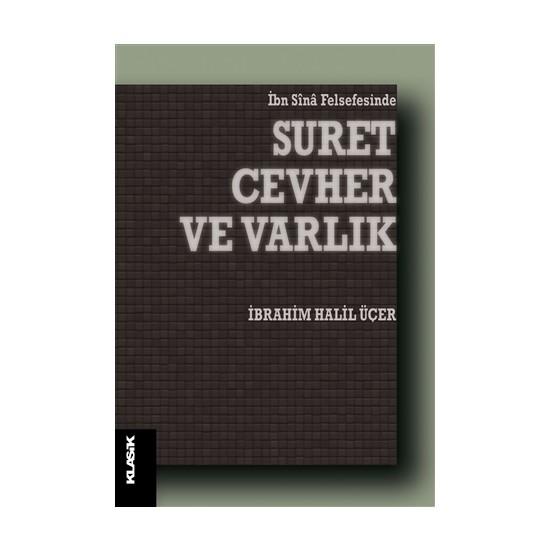 Suret Cevher ve Varlık - İbrahim Halil Üçer