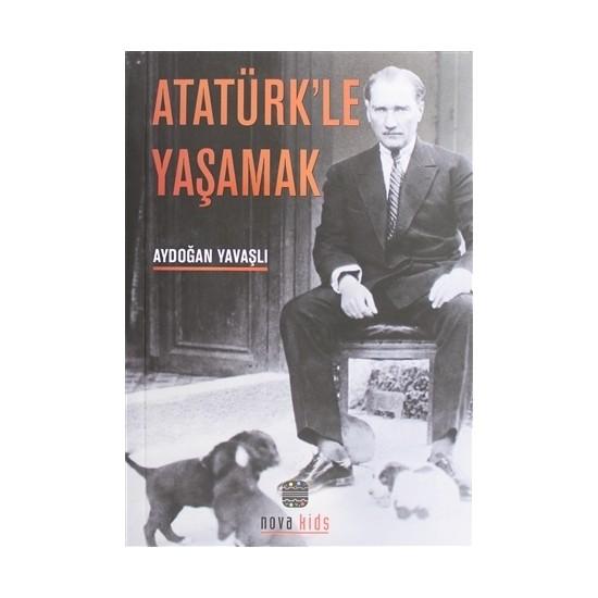Atatürk'le Yaşamak