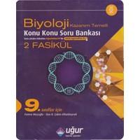 Uğur Yayınları 9. Sınıf Biyoloji Kazanım Temelli Konu Konu Soru Bankası