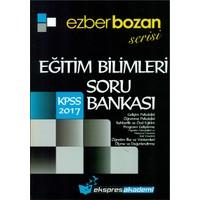 Ekspres Yayınları 2017 Kpss Eğitim Bilimleri Ezberbozan Serisi Soru Bankası