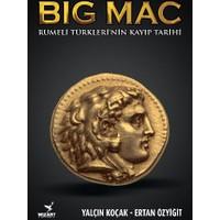 Big Mac: Rumeli Türklerinin Kayıp Tarihi