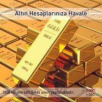 24 Ayar 1.000 Gr Hesaba Has Altın Havale